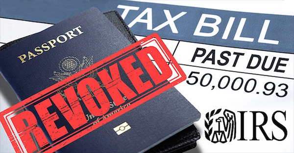 The IRS to Seize 362,000 US Passports